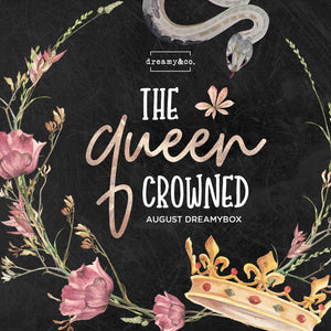 August Dreamybox - The Queen Crowned