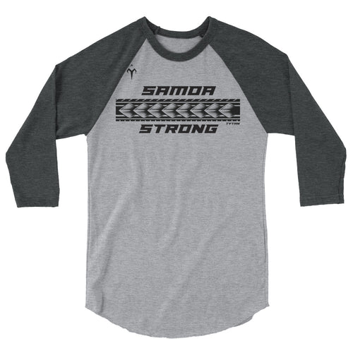Samoa Strong 3/4 sleeve raglan shirt