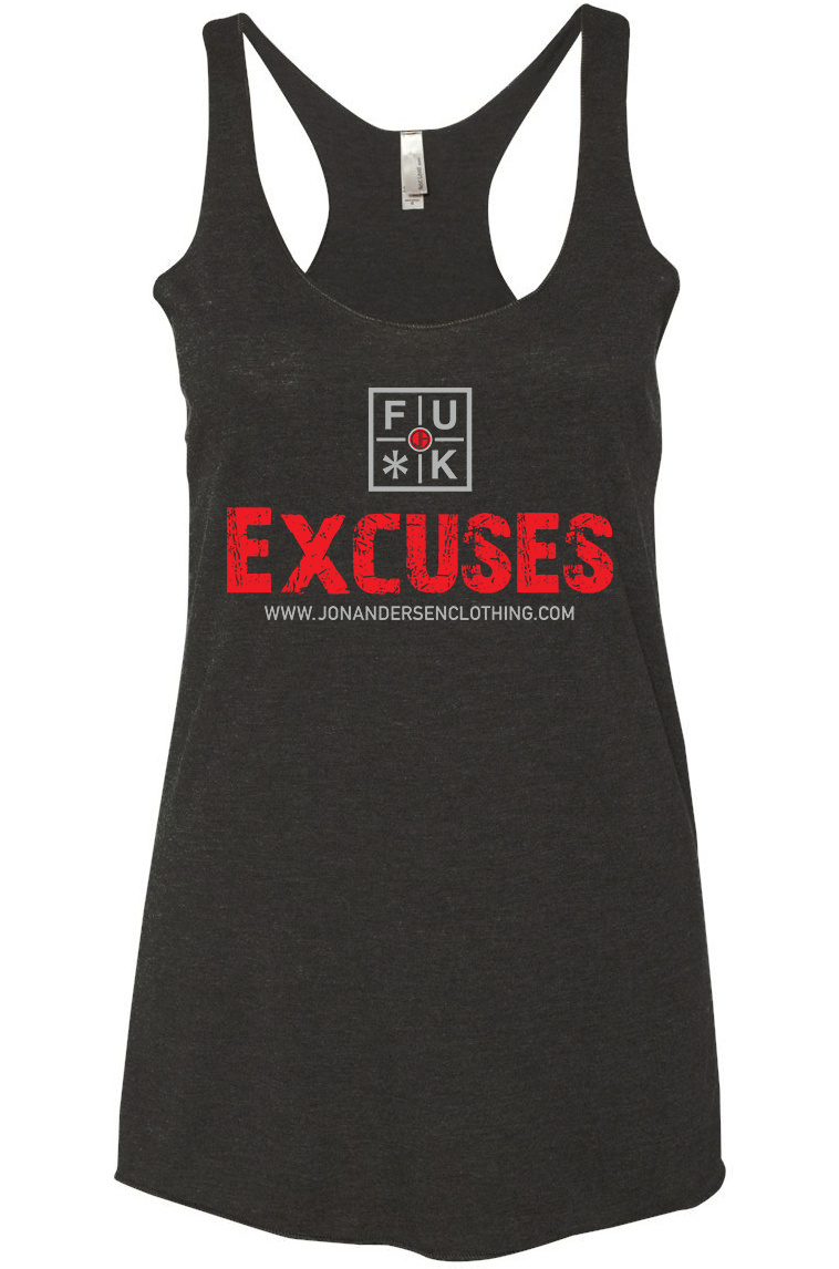 FU*K Excuses Women's Racer