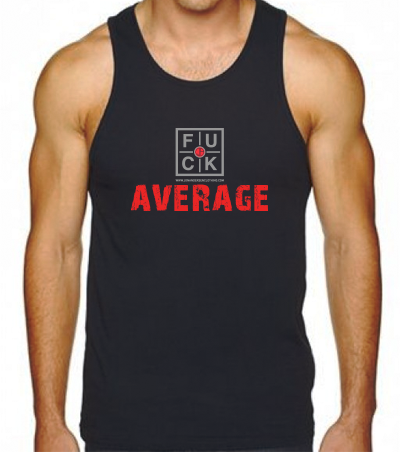 FUCK AVERAGE TANK