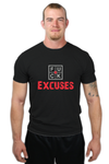FUCK EXCUSES TSHIRT