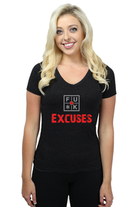 FU*K EXCUSES - LADIES T-SHIRT