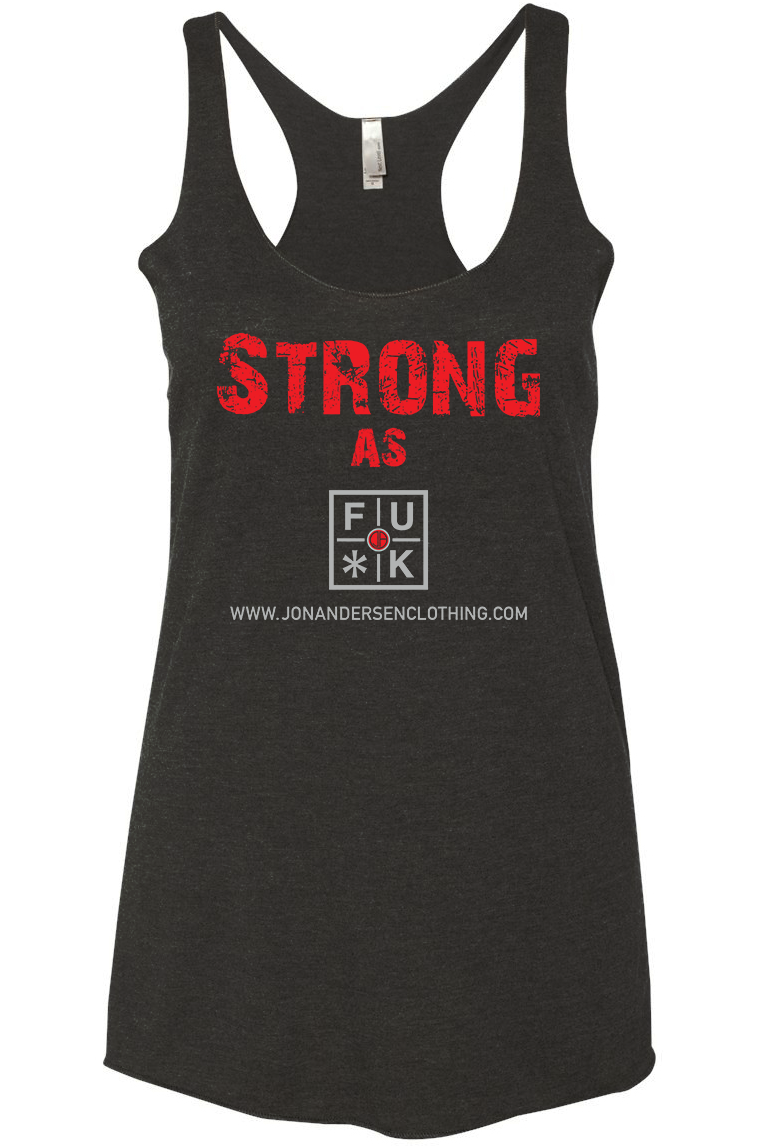 Strong As FU*K Women's Racer