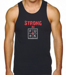 STRONG AS FU*K TANK