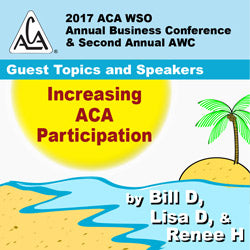 2017 AWC - Bill D, Lisa D, Renee H - Increasing ACA Participation (CD not available; download only)