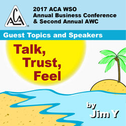 2017 AWC - Jim Y - Friday Night Speaker - Talk, Trust, Feel (CD not available; download only)