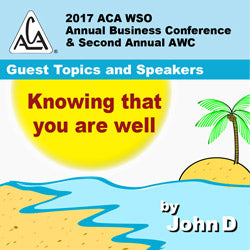 2017 AWC - Knowing that you are well - John D  (CD not available; download only)