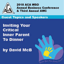 2018 AWC - David McB - Inviting Your Critical Parent To Dinner (CD not available; download only)