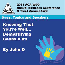 2018 AWC -John D - Knowing That You're Well … Demystifying Behaviours  (CD not available; download only)