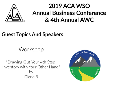 2019 AWC - Drawing Out Your 4th Step Inventory with Your Other Hand - Diana B (CD not available; download only)