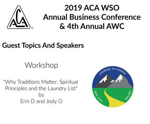 2019 AWC - Why Traditions matter - Spiritual Principles and the Laundry List Erin D - Jody O