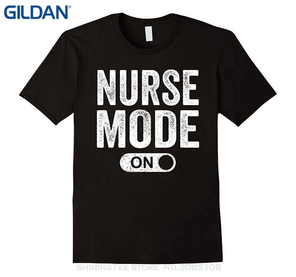 """Nurse mode ON"" T-Shirt"