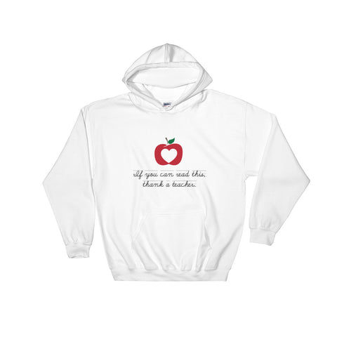 Thank a Teacher – Hooded Sweatshirt