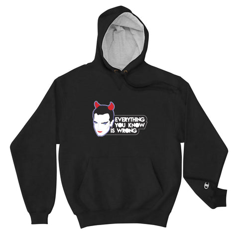 MacPhisto Everything you know is wrong – Champion Hoodie