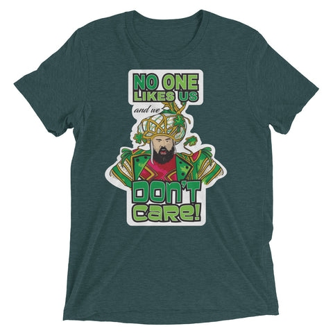 No one likes Us and we Don't Care – Short sleeve t-shirt