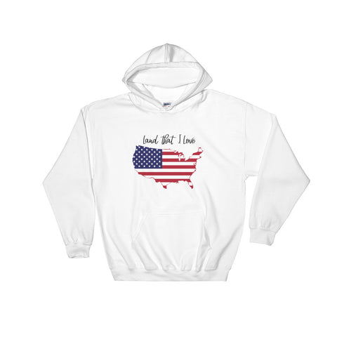 Land that I Love, U.S.A. – Hooded Sweatshirt