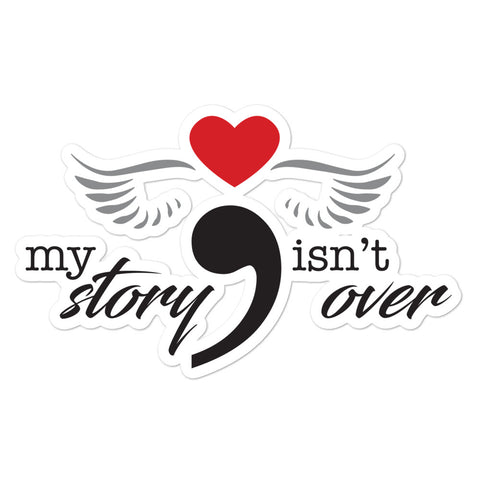 Semicolon my story isn't over – Bubble-free stickers