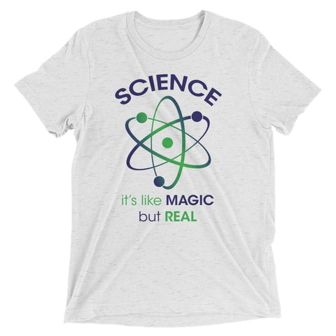 Science, it's like MAGIC but REAL – Short sleeve t-shirt