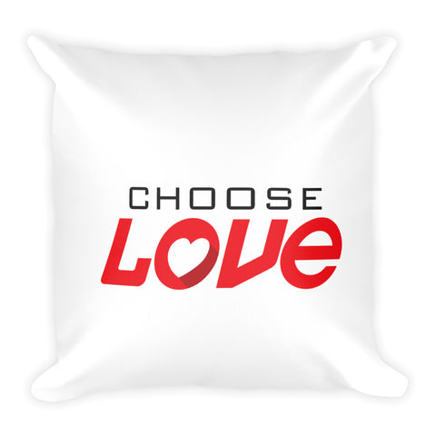 Choose Love – Square Pillow