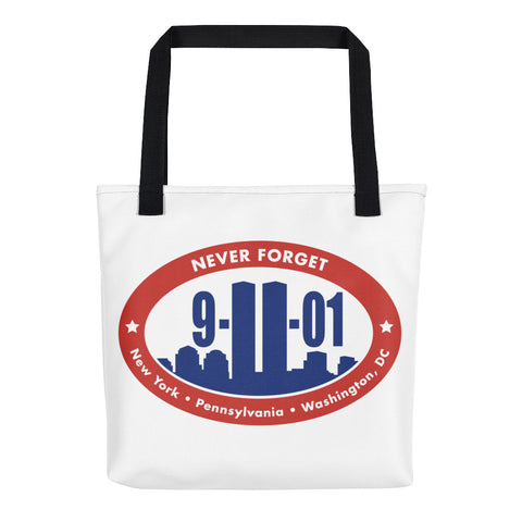 Never forget – September 11, 2001 – Tote bag