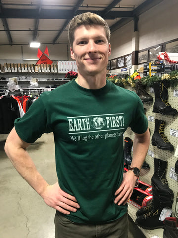 """Earth First - We'll log the other planets later"" T-Shirt"