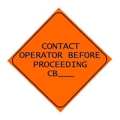 Sign - Contact Operator Before Proceeding
