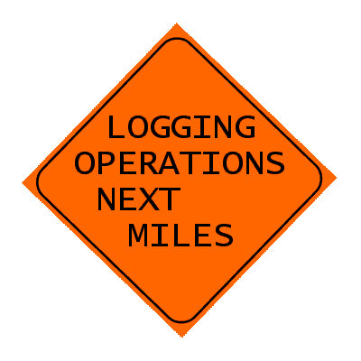 Sign - Logging Operations Next Miles