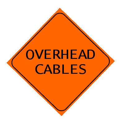 Sign - Overhead Cables