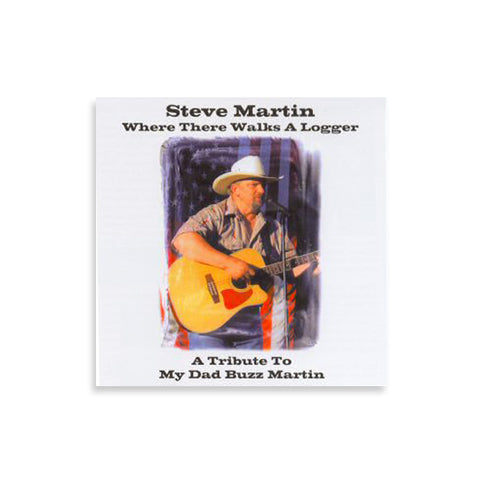 "Steve Martin - ""Where There Walks A Logger"""