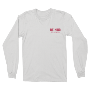 Be Kind, It's Gangster - Longsleeve Tee