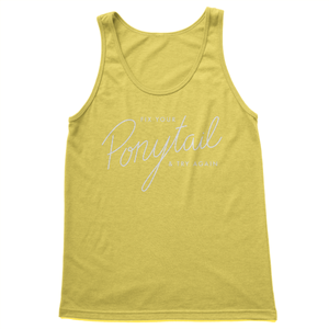 Fix Your Ponytail - Women's Tank