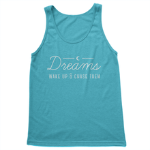 Dreams, Wake Up & Chase Them - Women's Tank