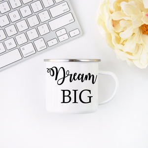 Dream Big Inspirational Campfire Mug - ADR Decor