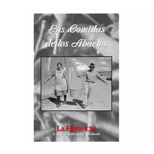 "NM Cookbook ""Las Comidas de los Abuelos"" Food of our Grandparents"