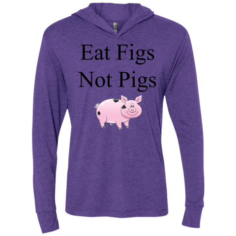 """Eat Figs, Not Pigs"" Women's Long Sleeve Shirt"