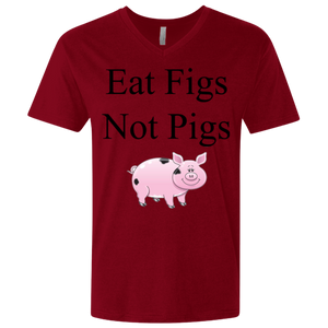"""Eat Figs, Not Pigs"" Men's Premium Fitted V-Neck"