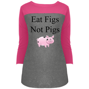"""Eat Figs, Not Pigs"" Women's 3/4 Sleeve T-Shirt"