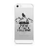 PNW is what I call home iPhone 5/5s/Se, 6/6s, 6/6s Plus Case
