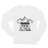 """ PNW is what I Call Home""Unisex Long Sleeve T-Shirt"