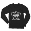 """ (White lettering) PNW is What I Call Home""Unisex Long Sleeve T-Shirt"