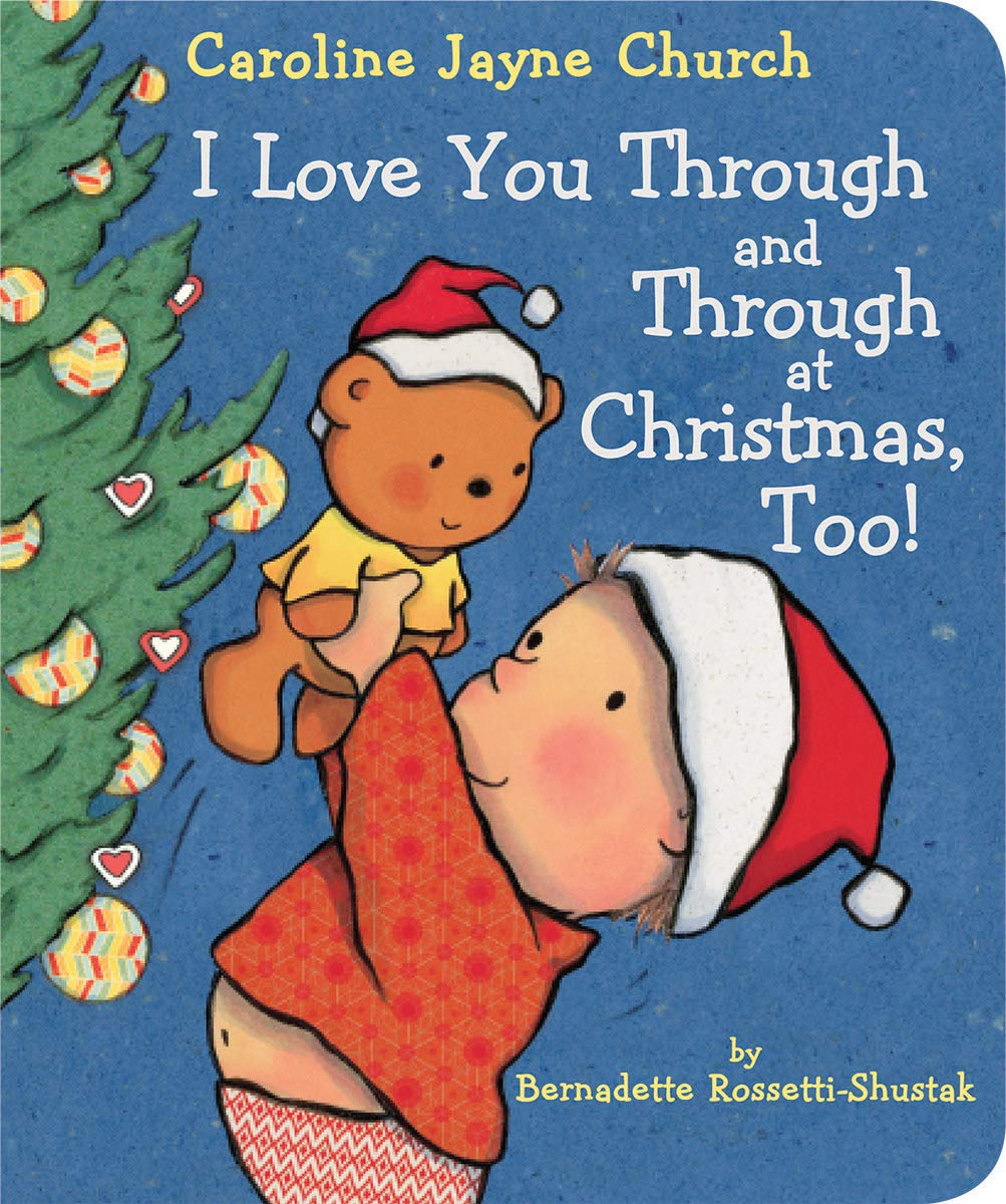 I Love You Through And Through At Christmas, Too! - All-Star Learning Inc. - Proudly Canadian