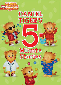 Daniel Tiger's 5-Minute Stories Hardcover – May 16 2017 - All-Star Learning Inc. - Proudly Canadian