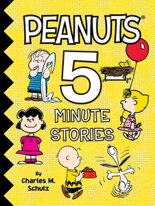 Peanuts 5-Minute Stories Hardcover – December 12, 2017