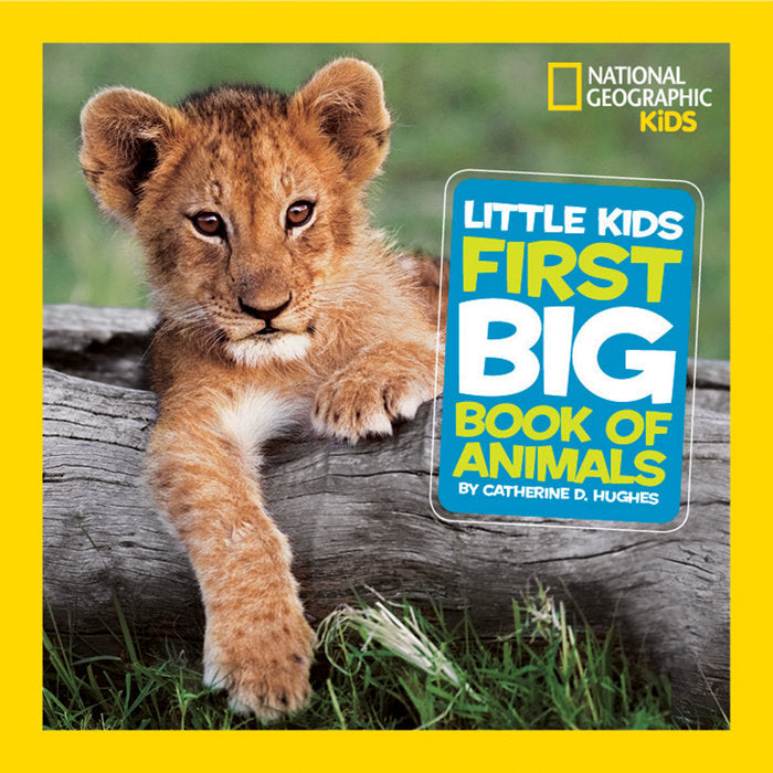 National Geographic Little Kids First Big Book of Animals - All-Star Learning Inc. - Proudly Canadian