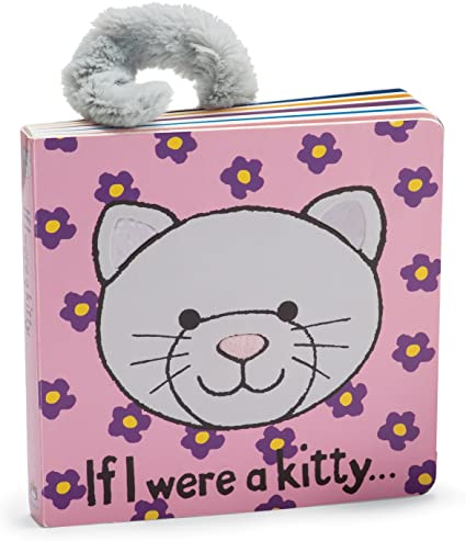 If I Were A Kitty... Book