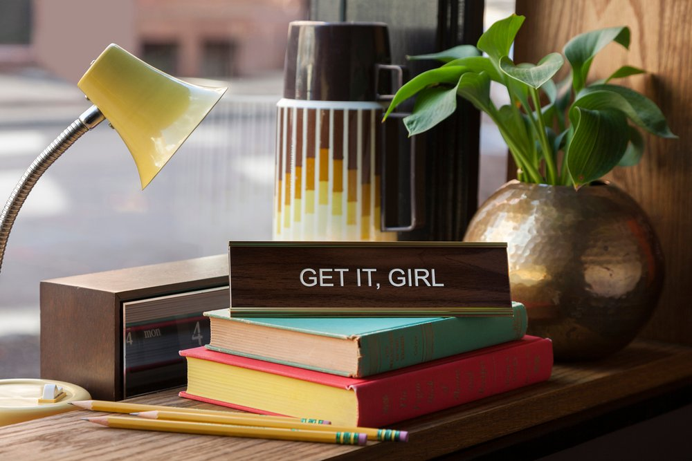 GET IT, GIRL - Name Desk Plate