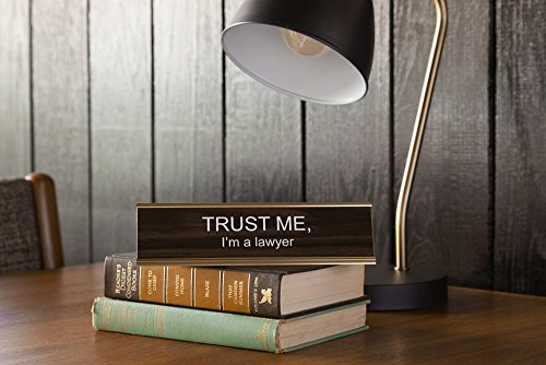 TRUST ME I'M A LAWYER - Name Desk Plate