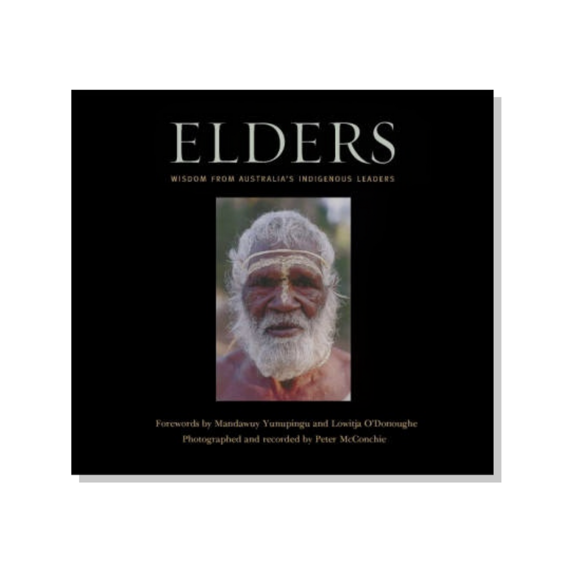 Elders: Wisdom from Australia's Indigenous Leaders
