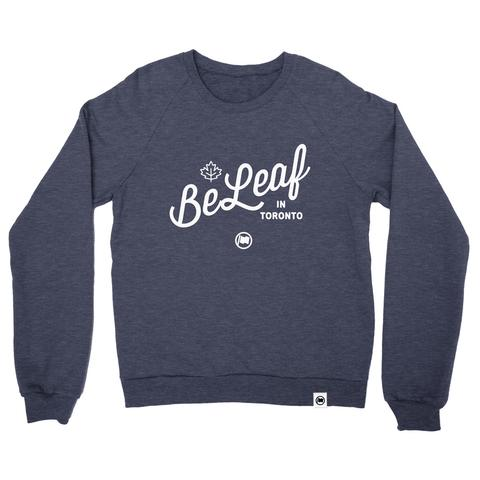 """Beleaf in Toronto"" Unisex French Terry Crewneck Sweater"