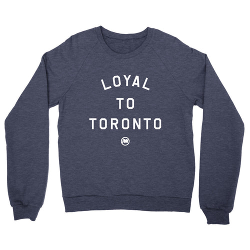 Loyal to toronto crew neck sweater